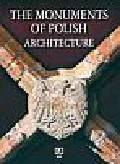 Kaczorkowski  Bartłomiej, Opoka Andrzej, Pierścińki Paweł, Tarasow Siergiej - The monuments of Polish architecture