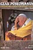 Czas pojednania  Pielgrzymka Ojca Świętego do Kazachstanu i Armenii
