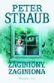 Straub Peter - ZAGINIONY, ZAGINIONA