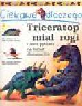 Theodorou Rod - Ciekawe dlaczego triceratop miał rogi