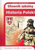 Praca zbiorowa - Słownik szkolny historia Polski/tw.
