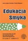 Dembska Malepsza - Edukacja Smyka 2/2 Scenariusze zajęć
