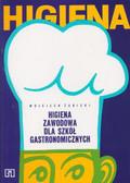 Żabicki Wojciech - Higiena zawodowa dla szkół gastronomicznych