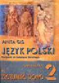 Gis Anita - Zrozumieć słowo 2 Język polski Podręcznik do kształcenia literackiego