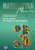 Paczesna Władysława, Mostowski Krzysztof - Matematyka Nowej Ery 3 Karty pracy
