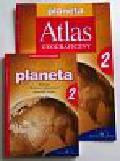 Mordawski Jan - Planeta 2 Podręcznik do geografii + Atlas geograficzny