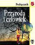 Angiel Joanna, Kądziołka Jan, Stawarz Robert - Przyroda i człowiek 5. Podręcznik