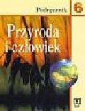 Angiel Joanna,Kądziołka Jan, Paśko Jan Rajmund, Stawarz Robert - Przyroda i człowiek 6. Podręcznik