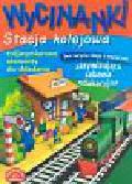 Potocka Małgorzata - Wycinanki Stacja kolejowa