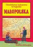 Mazur Janina (red.) - Dziedzictwo kulturowe w regionie - Małopolska - ścieżka edukacyjna