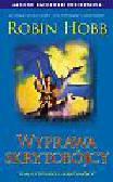 Hobb Robin - Wyprawa skrytobójcy t.3