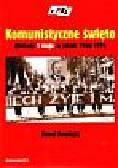 Sowiński Paweł - Komunistyczne święto