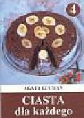 Gucman Agata - Ciasta dla każdego część 4
