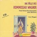 Plasger Uwe - Die Falle des Komissar Wagner. Funf Krimi-Kurzhorspiele zum Mitraten. Płyta CD