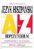 Szczepek Maria - Język hiszpański A-Z Repetytorium