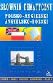 Henger Kamila Anna - Słownik tematyczny polsko-angielski angielsko-polski