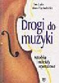 Ewa Lipska, Maria Przychodzińska - Drogi do muzyki
