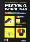 Praca zbiorowa - Fizyka wokół nas - cz.1. Moduł 1: Światło i odwzorowania optyczne