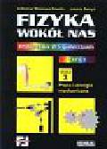 Praca zbiorowa - Fizyka wokół nas - cz.1. Moduł 3: Praca i energia mechaniczna