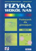 Praca zbiorowa - Fizyka wokół nas - cz.3. Podręcznik dla gimnazjum