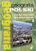 Moździerz Urszula - Geografia Moduł 2 Zeszyt ćwiczeń Geografia Polski. Gimnazjum