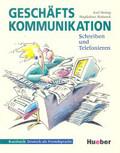 Axel Hering, Magdalena Matusse - Gesch?ftskommunikation- Schreiben und Telefoni