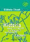 Olczak Elzbieta - Historia Zeszyt ćwiczeń na mapach konturowych Liceum.