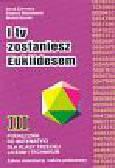 Zalewska Anna, Stachowski Edward,Szurek Michał - I ty zostaniesz Euklidesem 3 p/gimn pod.roz