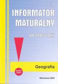 Informator maturalny geografia 2005 /mały/