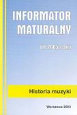 Informator maturalny historia muzyki 2005+CD