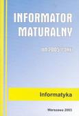 Informator maturalny informatyka 2005 + CD