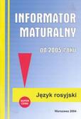 Informator maturalny rosyjski 2005 /mały/