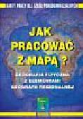 Zajder Blandyna - Jak pracować z mapą? Karty pracy dla szkół ponadgimnazjalnych cz1