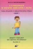 Przybyszewska Alicja - Z Gawędkiem w krainie obrazów i słów 5 Zeszyt ćwiczeń Część 1