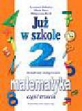 Bielenica Krystyna, Bura Maria, Kwil Małgorzata - Już w szkole 2 Matematyka Część 3
