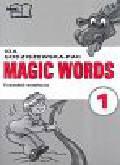Godziszewska-Pac Ida - Magic Words kl. 1 przewodnik metodyczny