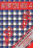 Praca zbiorowa - Matematyczne kroki 4. Ćwiczenia sprawdzające. Kartkówki.