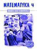 praca zbiorowa - Matematyka 4. Książka dla nauczyciela