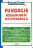Olszewski J. - Fundacje. Działalność gospodarcza