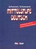 Johannes Schumann - Mittelstufe Deutsch podręcznik