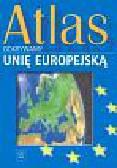 Odkrywamy Unię Europejską. Atlas