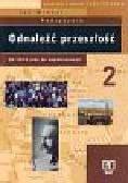 Wróbel Jan - Odnaleźć przeszłość. Część 2. Historia od 1815 roku do współczesności. Podręcznik lo,lprof. techn. Z pod.