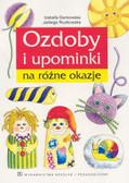 Izabella Dankowska, Jadwiga Ruzikowska - Ozdoby i upominki na różne okazje