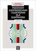 Andrzej Chochowski - Podstawy elektrotechniki i elektroniki dla elektryków. Część 2