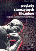 Aleksandra Kołodziej - Poglądy starożytnych filozofów na budowę materii i wszechświata