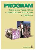 dr Joanna Angiel, Ewa Repsch - Program nauczania. Edukacja regionalna - dziedzictwo kulturowe w regionie
