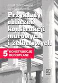 Sieczkowski Józef Jan - Przykłady obliczeń konst mur i żelbetowych