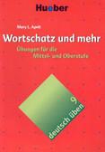 Apelt Mary L. - Deutsch uben 9 Wortschatz und mehr