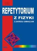 Praca zbiorowa - Repetytorium z fizyki z zakresu gimnazjum