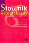 Danuta Wesołowska, Izabella Wesołowska-Jarema, Przemysław Wesołowski - Słownik ortograficzny języka polskiego